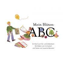 Mein Blüten-ABC - Mit Bildern von Iris Gerlach